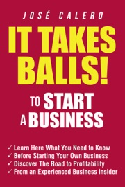 It Takes Balls To Start A Business