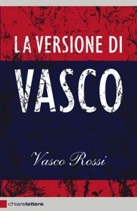 La versione di Vasco Libro Cover