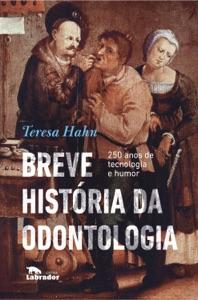Breve história da odontologia Book Cover