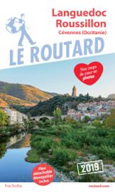 Guide du Routard Languedoc Roussillon Cévennes 2019