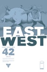 East Of West 42