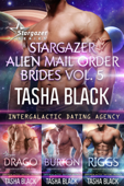 Stargazer Alien Mail Order Brides: Collection #5 (Intergalactic Dating Agency)