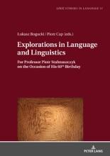 Explorations In Language And Linguistics