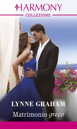 Matrimonio greco - Lynne Graham