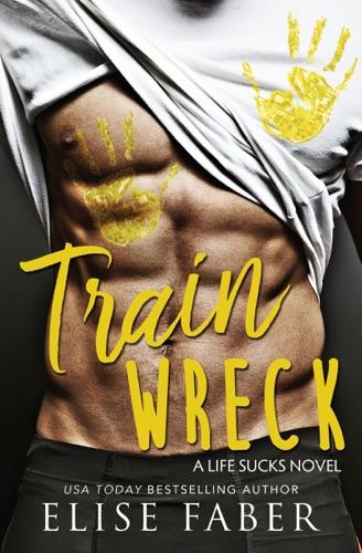 Train Wreck E-Book Download