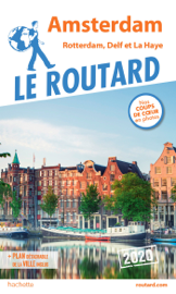 Guide du Routard Amsterdam et ses environs 2020