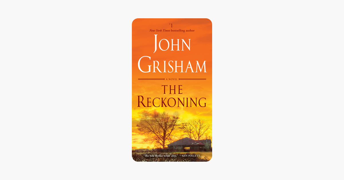 The Reckoning - John Grisham