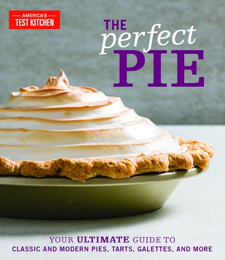 The Perfect Pie - America's Test Kitchen