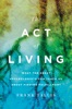 The Act Of Living