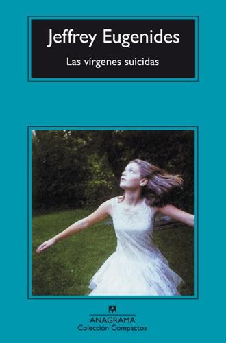 Roser Costa Berdagué & Jeffrey Eugenides - Las vírgenes suicidas