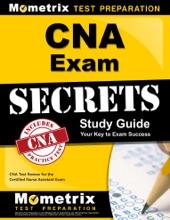 CNA Exam Secrets Study Guide:
