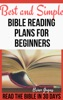 Best And Simple Bible Reading Plans For Beginners:Read The Bible In 30 Days