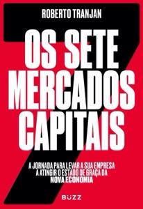 Os sete mercados capitais de Roberto Tranjan Capa de livro