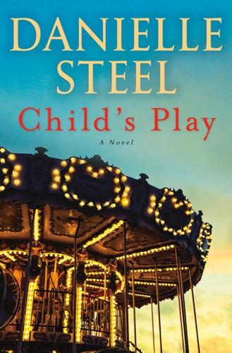 Child's Play - Danielle Steel - Danielle Steel