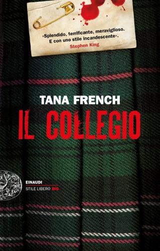 Tana French - Il collegio