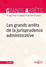 Les grands arrêts de la jurisprudence administrative - 22e éd.
