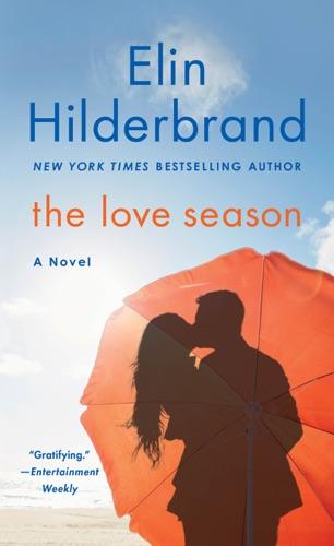 Elin Hilderbrand - The Love Season