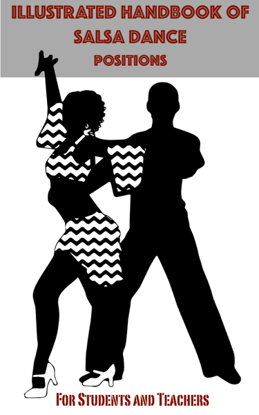 Illustrated Handbook of Salsa Dance Positions