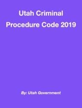 Utah Criminal Procedure Code 2019
