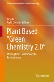 Plant Based Green Chemistry 2 0
