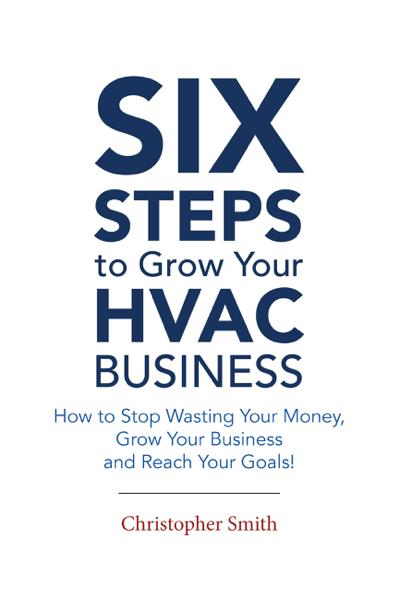 6 Steps To Grow Your HVAC Business