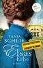 Elsas Erbe - Tania Schlie auch bekannt als SPIEGEL-Bestseller-Autorin Caroline Bernard