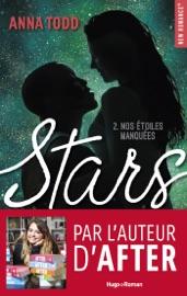 Stars Nos étoiles manquées - tome 2 PDF Download