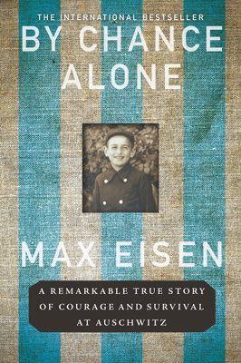 Max Eisen - By Chance Alone book