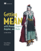 Getting MEAN with Mongo, Express, Angular, and Node, Second Edition