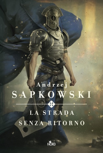 Andrzej Sapkowski - La strada senza ritorno