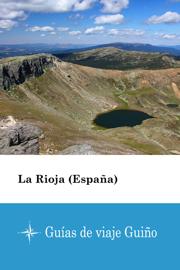 La Rioja (España) - Guías de viaje Guiño