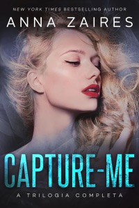 Capture-me: A Trilogia Completa Book Cover