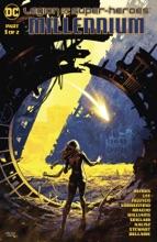 Legion of Super-Heroes: Millennium (2019-2019) #1
