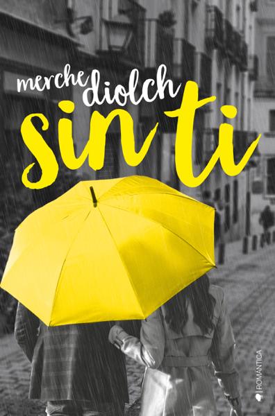 Sin ti by Merche Diolch