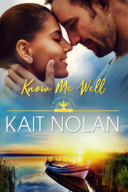 Know Me Well - Kait Nolan book summary
