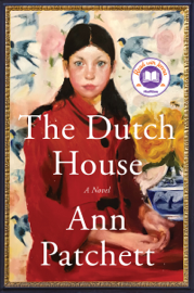 The Dutch House by The Dutch House