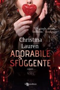 Adorabile e sfuggente da Christina Lauren
