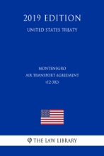 Montenegro - Air Transport Agreement (12-302) (United States Treaty)