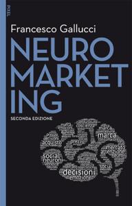 Neuromarketing - II edizione Copertina del libro