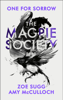 Amy McCulloch & Zoe Sugg - The Magpie Society: One for Sorrow artwork