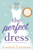 Louisa Leaman - The Perfect Dress artwork