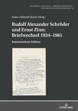 Rudolf Alexander Schröder Und Ernst Zinn: Briefwechsel 19341961