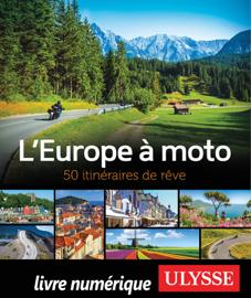 L'Europe à moto - 50 itinéraires de rêve