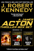 J. Robert Kennedy - The James Acton Thrillers Series: Books 1-3  artwork