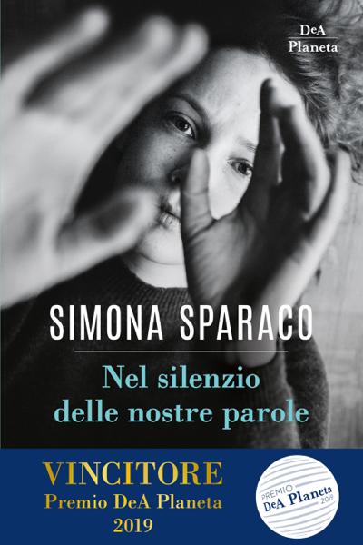 Nel silenzio delle nostre parole by Simona Sparaco