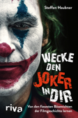 Wecke den Joker in dir