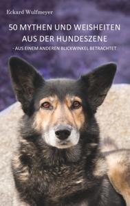 50 Mythen und Weisheiten aus der Hundeszene Buch-Cover