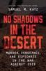 No Shadows In The Desert
