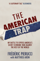 Frédéric Pierucci - The American Trap artwork