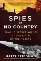 Matti Friedman - Spies of No Country artwork
